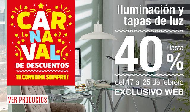 Carnaval de Descuentos en Iluminación y Tapas de Luz 40%